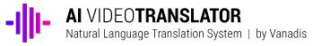 AI Video Translator by Vanadis